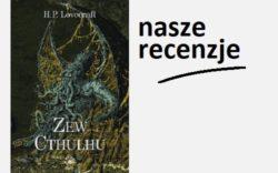 """Zew Cthulhu"" H.P. Lovecrafta (Wyd. Vesper)"